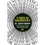 Livro O Poder Do Subconsciente Dr. Joseph Murphy