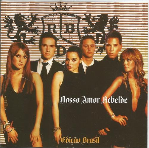 Rbd Rebelde - Nostro Amor Rebelde - Edição Brasil - Cd