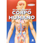 Atlas Ilustrado Do Corpo Humano Magico 3d