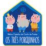 Livros Infantis Três Porquinhos, Os: Minha Casinha De Con