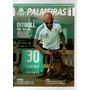 Revista Palmeiras Pitbull De Raça Felipe Melo#38