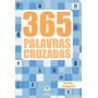 Livro 365 Palavras Cruzadas Vol.1 Ciranda Cultural