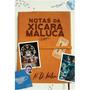 Livro Notas Da Xícara Maluca | N. D. Wilson