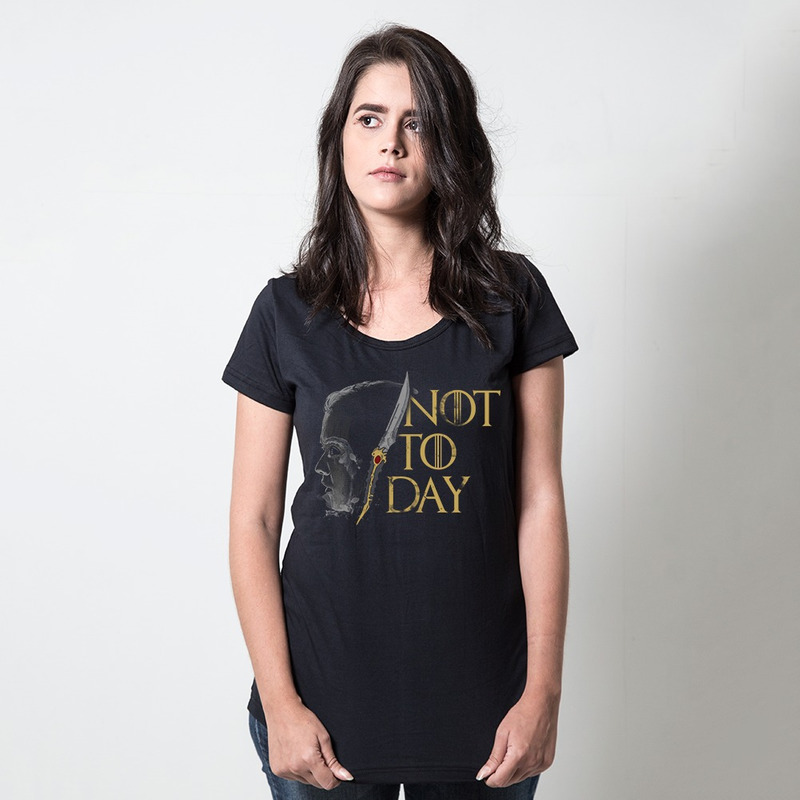 CAMISETA PRETA - NOT TODAY