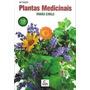 Livro Plantas Medicinais 66 Edição#irmão Cirilo