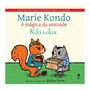 Livro A Mágica Da Amizade Kiki E Jax Por Marie Kondo Pix90