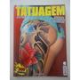Revista Tatuagem Extra Com 3 Revistas De Tatuagem Encadenada