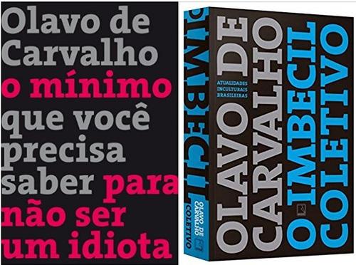 Kit 2 Livro Olavo Carvalho  Para Nao Ser Idiota E Imbecil