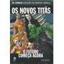 Dc Comics Graphic Novels Ed. 76 Os Novos Titãs