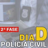 Dia D 2ª Fase Polícia Civil 2018 - Escrivão e Investigador