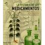 La Historia De Los Medicamentos del Arsénico A La Viagra.25