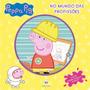 Peppa Pig No Mundo Das Profissões
