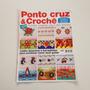 Revista Ponto Cruz E Crochê Desenhos E Barradinhos B930