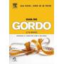 Livro Guia Do Gordo (e Do Magro)