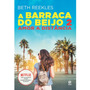Livro A Barraca Do Beijo 2 Amor A Distância Beth Reekles