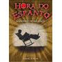 Hora Do Espanto A Cadeira De Balanco Edgar J. Hyde