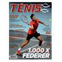 Revistas Tênis 1.000 X Federer Edição 136 Ano 2015