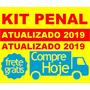 Kit Penal Atualizado 2019 Vários Modelos Frete Grátis
