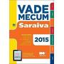 Livro Vade Mecum Saraiva 2015 Vários Autores