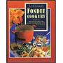 Livro Le Creuset Fondue Cook Book Wendy Veale