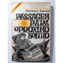 Passagem Para O Próximo Sonho Herbert Daniel Raro Esgota