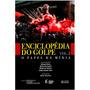 Enciclopédia Do Golpe O Papel Da Mídia Vol.2