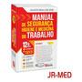 Manual De Segurança Higiene E Medicina Do Trabalho Ed.rideel