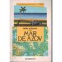 Livro Mar De Azov Hélio Pólvora 111 Paginas
